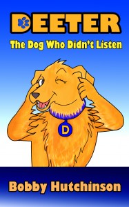 Deeter, The Dog Who Wouldn't Listen